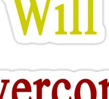 This Belgian Will Overcome Cancer  Sticker