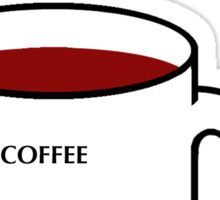 COFFEE TEA OR BLOOD OF MY ENEMIES Sticker