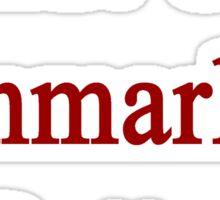 Shut Up Denmark Is Better  Sticker