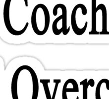 This Baseball Coach Will Overcome Cancer Sticker