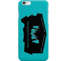 Welcome to the Dollhouse iPhone Case/Skin