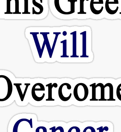 This Greek Will Overcome Cancer  Sticker