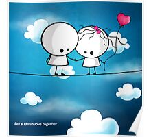 Let`s fall in love together Poster