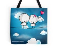 Let`s fall in love together Tote Bag