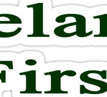 Ireland First  Sticker