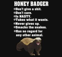 Honey badger don't give a shit ever by nadil