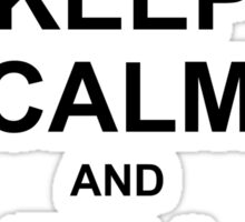 Keep Calm and Tell Stories  Sticker