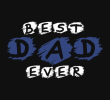 Best Dad Ever by best-designs
