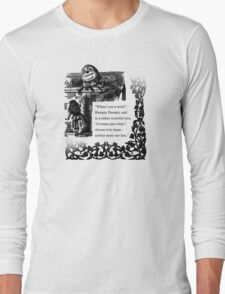 Humpty Dumpty - Through the looking glass Long Sleeve T-Shirt