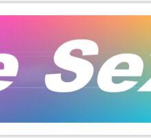 Be Sexy Sticker Sticker
