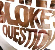 Lets Have a Bloke's Question Sticker Sticker