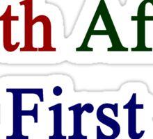 South Africa First  Sticker