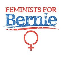 Feminists For Bernie Sanders - Distressed Photographic Print