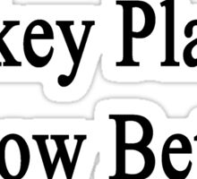 Hockey Players Know Better  Sticker