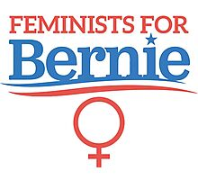 Feminists For Bernie Sanders Photographic Print