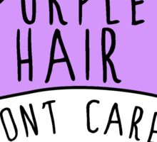 Heart Candy - PURPLE HAIR DONT CARE Sticker