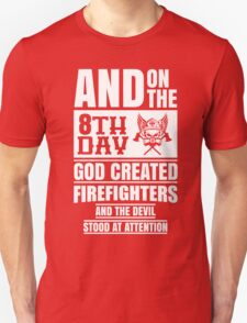 God Created Firefighters T-Shirt