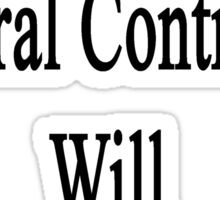 This General Contractor Will Overcome Cancer  Sticker