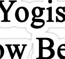 Yogis Know Better  Sticker