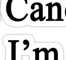I Laugh At Cancer I'm A Plumber  Sticker