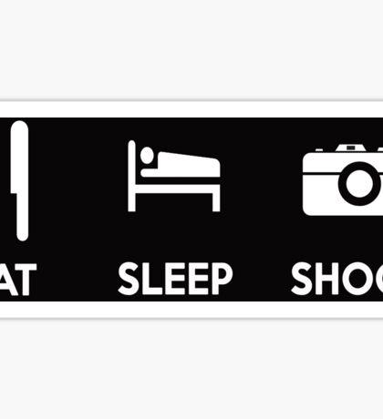 Eat Sleep Shoot Photographers Motto Shirts & Stickers Sticker