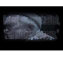 Mickey Loves Ya - Rocky Photographic Print