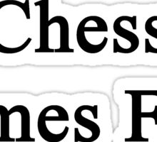 Chess Comes First  Sticker