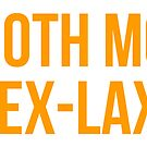 SMOOTH MOVE, EX-LAX by Brian J. Smith (Dangerous Days)