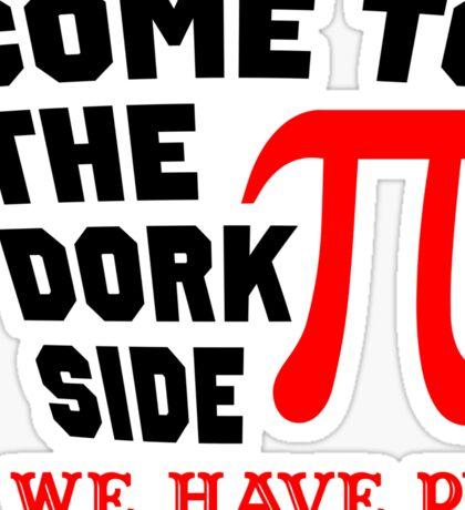 Come to the Dork Side Sticker