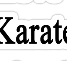 We Love Our Karate Instructor  Sticker