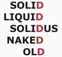 Solid, Liquid, Solidus, Naked, Old