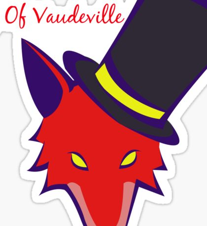 """Vaudeville Coyote"" Apparel Sticker"