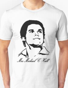 Mrs Michael C Hall T-Shirt