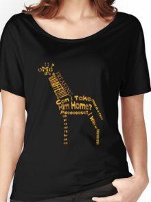 OMG A GIRAFFE! Women's Relaxed Fit T-Shirt