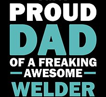 I'M A Proud Dad Of A Freaking Awesome Welder. And Yes She Bought Me This. by aestheticarts