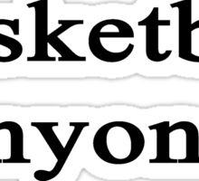 Basketball Anyone? Sticker