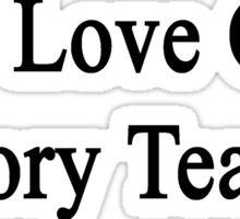 We Love Our History Teacher  Sticker