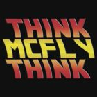Think, McFly, Think  by BobbyMcG