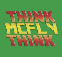 Think, McFly, Think  Kids Clothes