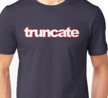 truncate Unisex T-Shirt