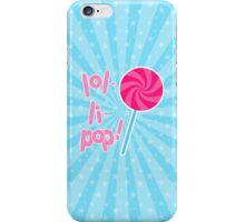 Pink and Blue Lollipop  iPhone Case/Skin
