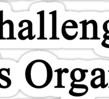 Cancer Is Just Another Challenge This Organist Will Overcome Sticker