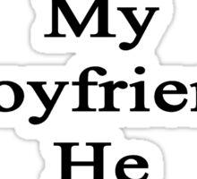 Cancer Will Not Stop My Boyfriend He Is A Baseball Coach Sticker