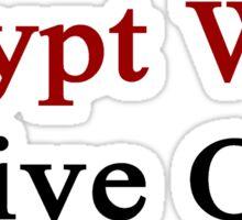 Egypt Will Live On Sticker