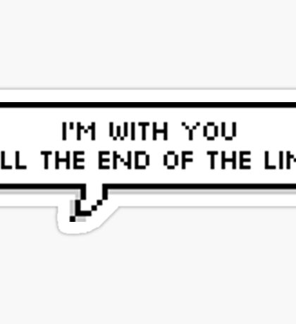 End Of The Line Sticker