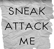 """Sneak Attack Me"" prank note by Noah Kantor"