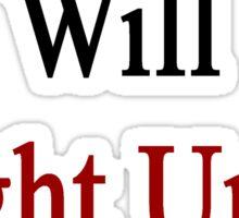 Englishmen Will Fight Until The End  Sticker