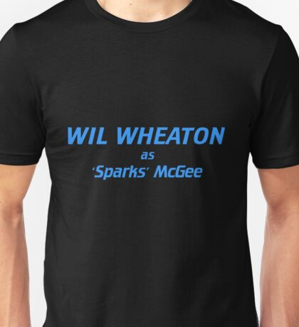 Wil Wheaton as Sparks McGee Unisex T-Shirt