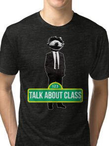 Ernie. Talk about class Tri-blend T-Shirt
