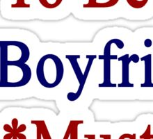 Requirements To Be My Boyfriend: *Must Love Norway  Sticker